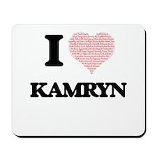 I love Kamryn (heart made from words) de Mousepad