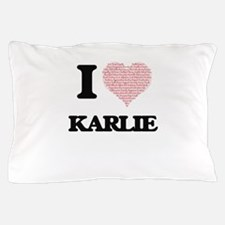 I love Karlie (heart made from words) Pillow Case