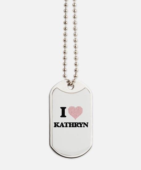 I love Kathryn (heart made from words) de Dog Tags