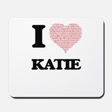 I love Katie (heart made from words) des Mousepad