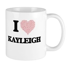 I love Kayleigh (heart made from words) desig Mugs