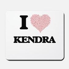 I love Kendra (heart made from words) de Mousepad