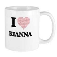 I love Kianna (heart made from words) design Mugs