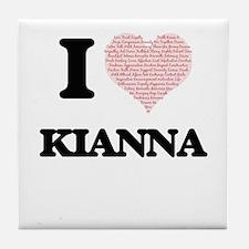 I love Kianna (heart made from words) Tile Coaster