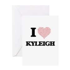 I love Kyleigh (heart made from wor Greeting Cards
