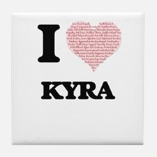 I love Kyra (heart made from words) d Tile Coaster