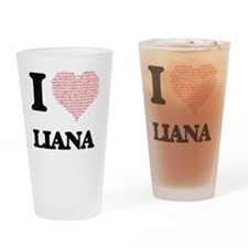 I love Liana (heart made from words Drinking Glass
