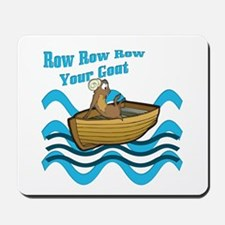 Row Your Goat Mousepad