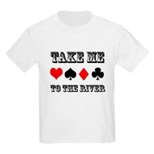 Take me to the River T-Shirt