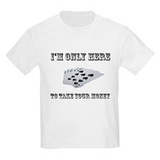 Take Your Money Poker T-Shirt