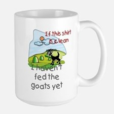 Haven't Fed Goats Yet Large Mug