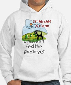 Haven't Fed Goats Yet Hoodie