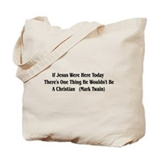 Mark Twain Jesus Quote Tote Bag