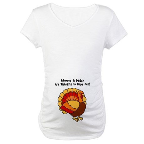 Thankful to have ME! Maternity T-Shirt