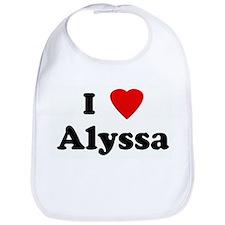 I Love Alyssa Bib