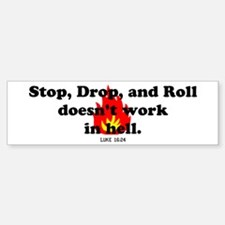 Stop Drop and Roll Bumper Stickers