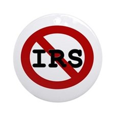 No IRS Ornament (Round)