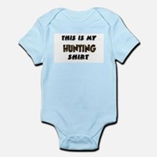 Cute Funny hunting sayings Infant Bodysuit