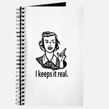 Keeps it real Journal