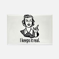 Keeps it real Rectangle Magnet (10 pack)