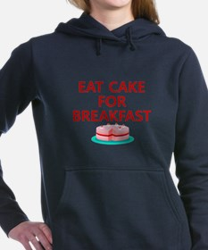Eat Cake For Breakfast Sweatshirt