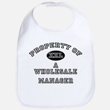 Property of a Wholesale Manager Bib