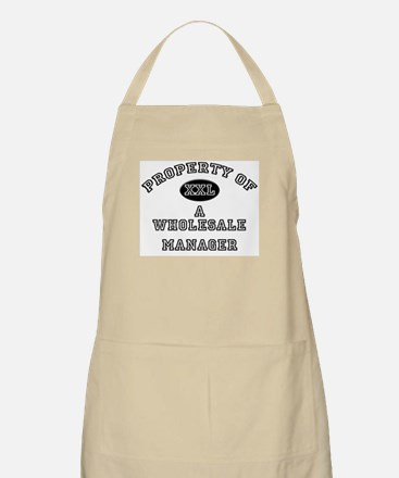 Property of a Wholesale Manager BBQ Apron