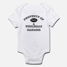 Property of a Wholesale Manager Infant Bodysuit