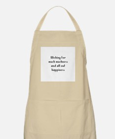 Wishing for much muchness and BBQ Apron