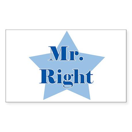 Mr. Right Rectangle Sticker