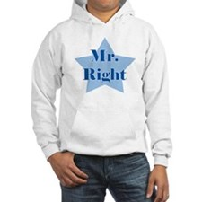 Mr. Right Hoodie