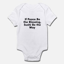 If Peace Be the Blessing, Sus Infant Bodysuit