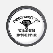 Property of a Welding Inspector Wall Clock