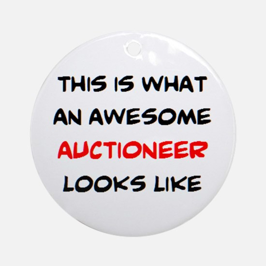 awesome auctioneer Round Ornament