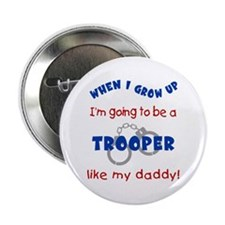 Trooper Like Daddy Button