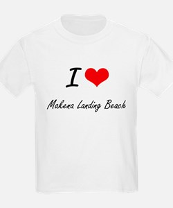 I love Makena Landing Beach Hawaii artist T-Shirt
