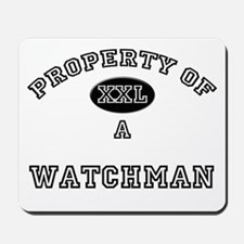 Property of a Watchman Mousepad