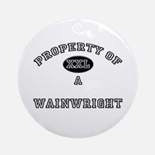 Property of a Wainwright Ornament (Round)