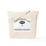 Property of a Viticulturist Tote Bag