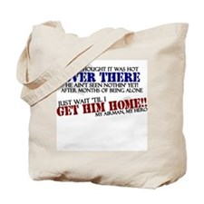 Get him home: Airman Tote Bag