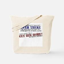 Get him home: Airman Tote Bag