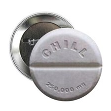 "Chill Pill 2.25"" Button (10 pack)"