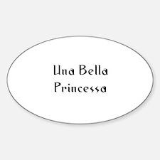 Una Bella Princessa Oval Decal