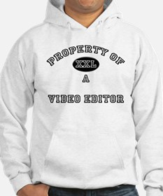 Property of a Video Editor Hoodie