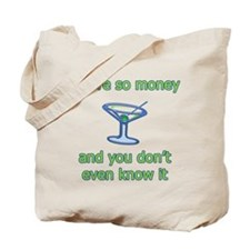 You're So Money Tote Bag