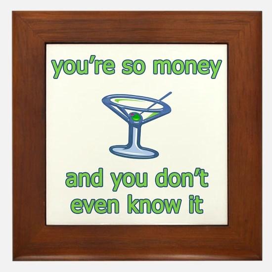 You're So Money Framed Tile