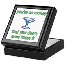 You're So Money Keepsake Box