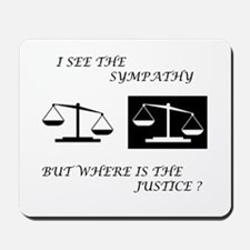 Sympathy vs. Justice Mousepad