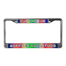 Cuckoo for Goffins Cockatoos License Plate Frame