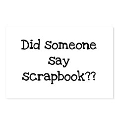 Did Someone Say Scrapbook? Postcards (Package of 8